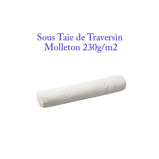 sous taie de traversin molleton 230 g m2 protection. Black Bedroom Furniture Sets. Home Design Ideas