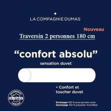Traversin 2 pers. 180 Confort Absolu La Compagnie DUMAS